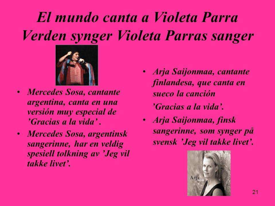 21 El mundo canta a Violeta Parra Verden synger Violeta Parras sanger Mercedes Sosa, cantante argentina, canta en una versión muy especial de Gracias