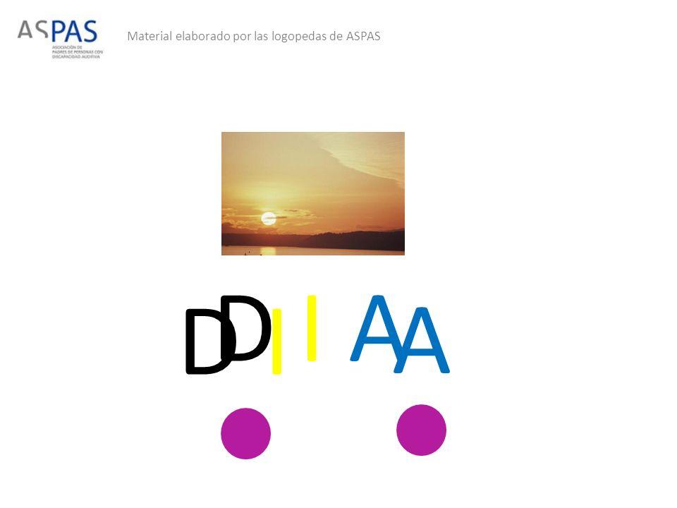 Material elaborado por las logopedas de ASPAS D I A D I A