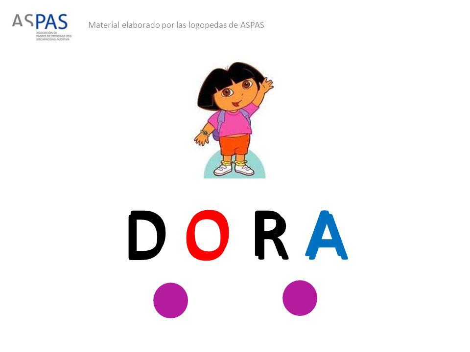 Material elaborado por las logopedas de ASPAS D O R A D O R A