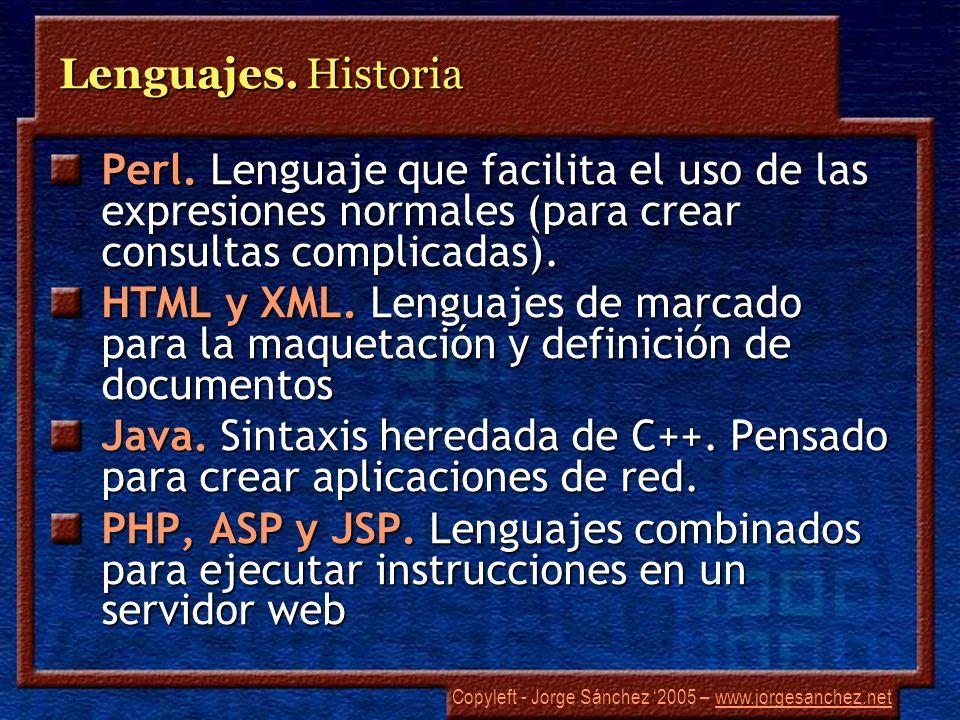Copyleft - Jorge Sánchez 2005 – www.jorgesanchez.netwww.jorgesanchez.net Programación orientada a objetos La programación clásica (estructurada) se complica enormemente cuanto mayor es el problema Una solución fue la programación modular Una solución mejor es la POO (OOP)
