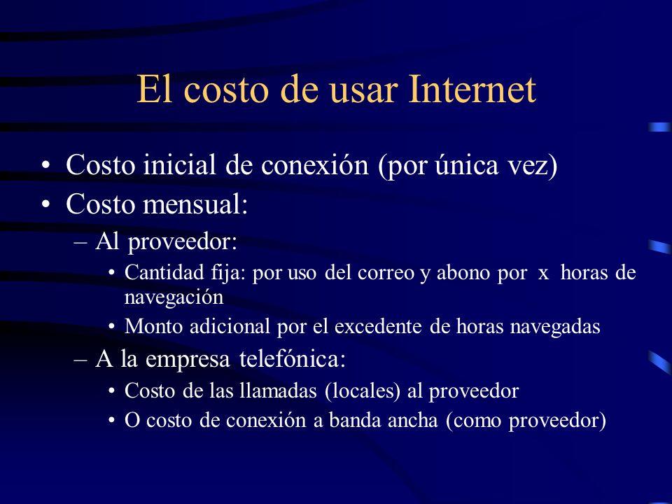 Quienes forman Internet las redes y servidores los usuarios –proveedores de información: empresas, univer- sidades, instituciones… –proveedores de con