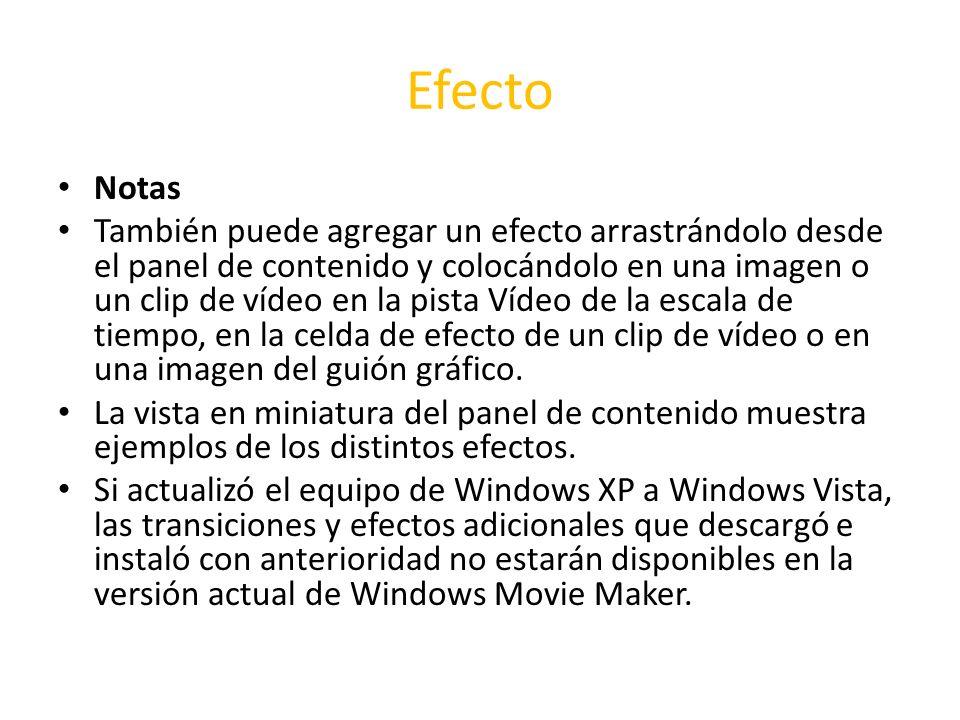 Efecto Notas También puede agregar un efecto arrastrándolo desde el panel de contenido y colocándolo en una imagen o un clip de vídeo en la pista Víde