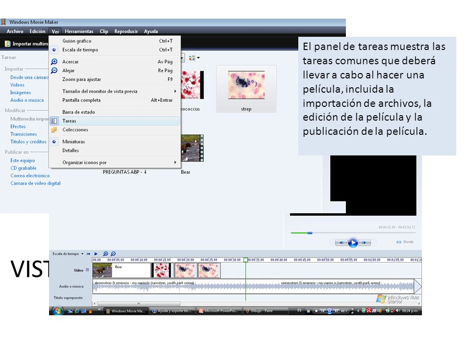 VISTA TAREAS El panel de tareas muestra las tareas comunes que deberá llevar a cabo al hacer una película, incluida la importación de archivos, la edi