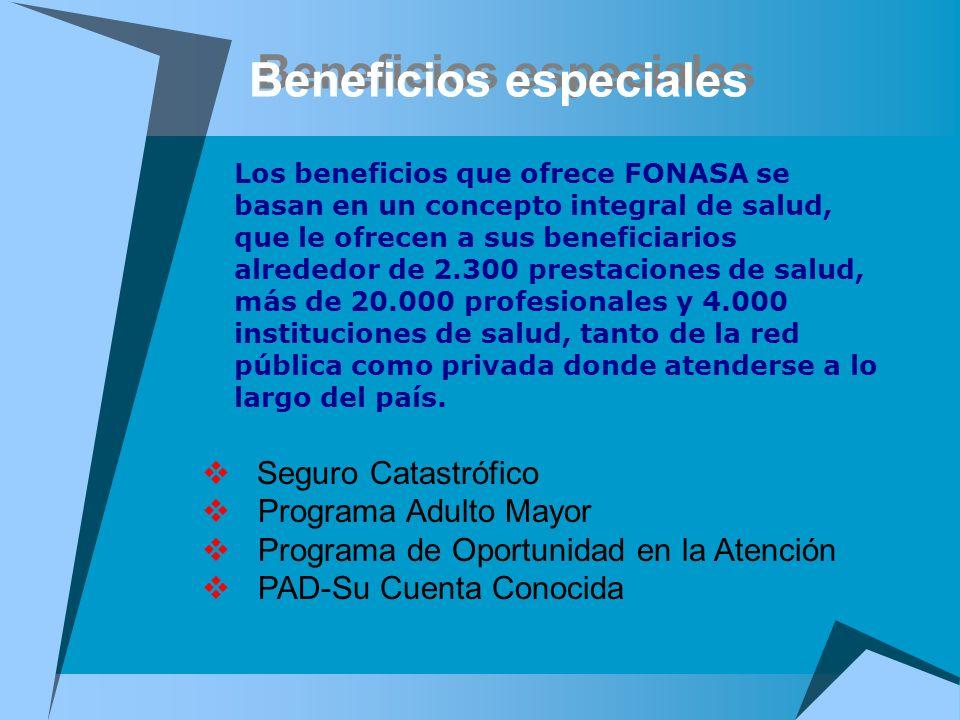 Beneficios especiales Los beneficios que ofrece FONASA se basan en un concepto integral de salud, que le ofrecen a sus beneficiarios alrededor de 2.30