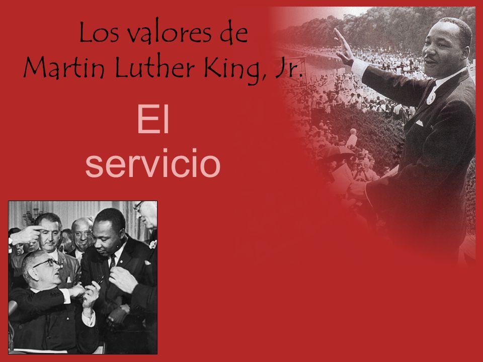 Los valores de Martin Luther King, Jr. El servicio