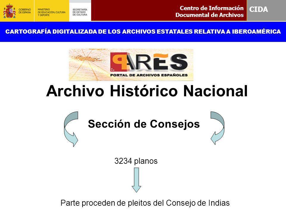Sección de Consejos 3234 planos Parte proceden de pleitos del Consejo de Indias Centro de Información Documental de Archivos CIDA CARTOGRAFÍA DIGITALI