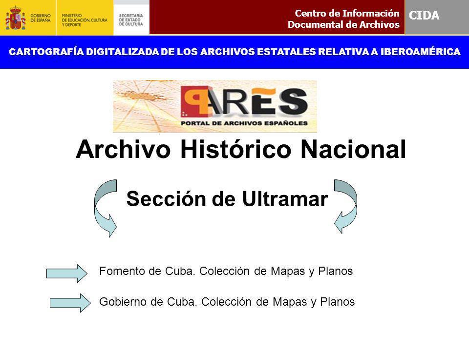 Sección de Ultramar Fomento de Cuba. Colección de Mapas y Planos Gobierno de Cuba. Colección de Mapas y Planos Centro de Información Documental de Arc
