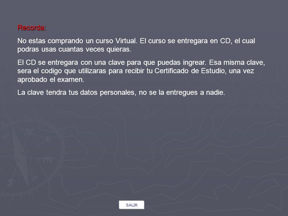 Recorda: No estas comprando un curso Virtual. El curso se entregara en CD, el cual podras usas cuantas veces quieras. El CD se entregara con una clave