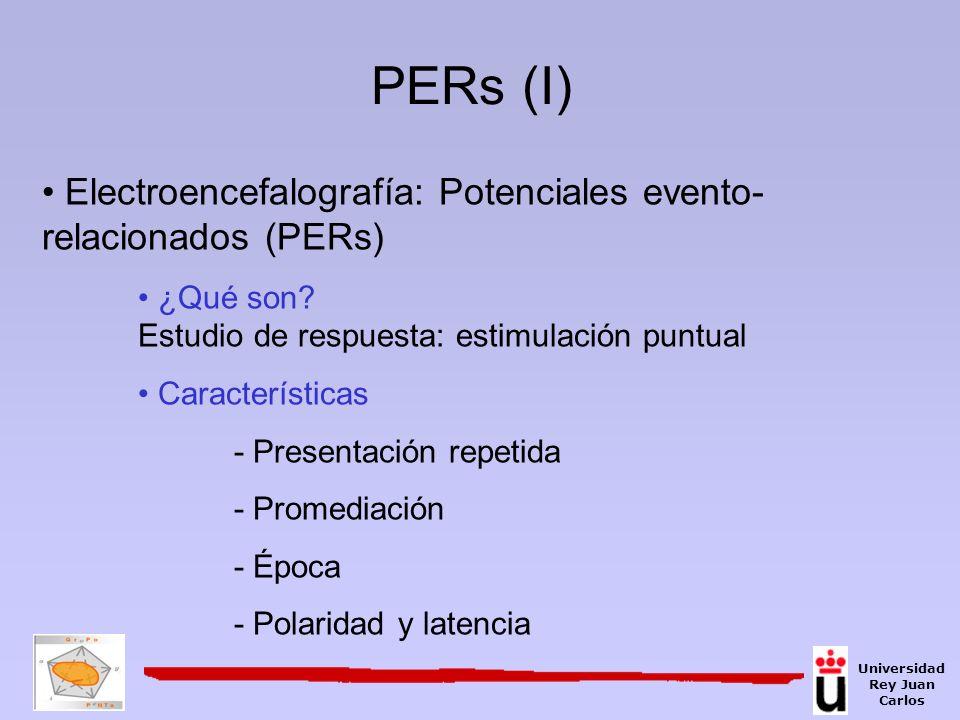 Electroencefalografía: Potenciales evento- relacionados (PERs) ¿Qué son? Estudio de respuesta: estimulación puntual Características - Presentación rep