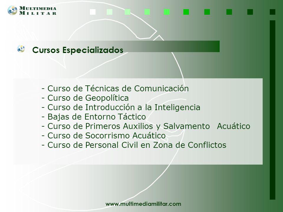 www.multimediamilitar.com Jornadas Programadas Además de estos dos planes formativos, la oferta se completa con una serie de cursos y jornadas donde s