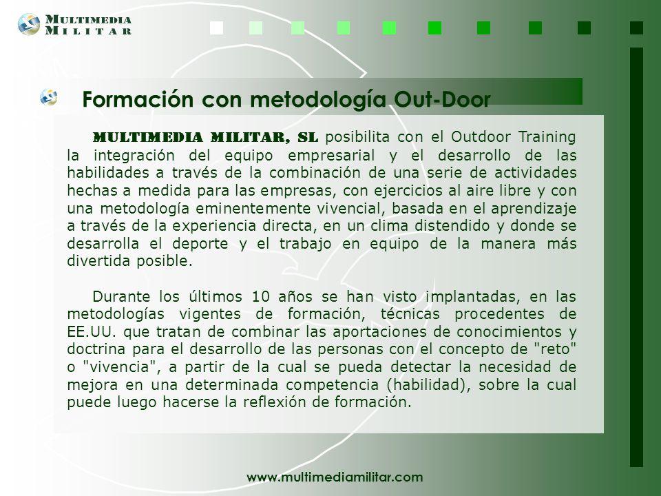 www.multimediamilitar.com DIVISIÓN DE SERVICIOS Formación con metodología Out-Door Relaciones Públicas Diseño Web Diseño y Maquetación Servicio de Com