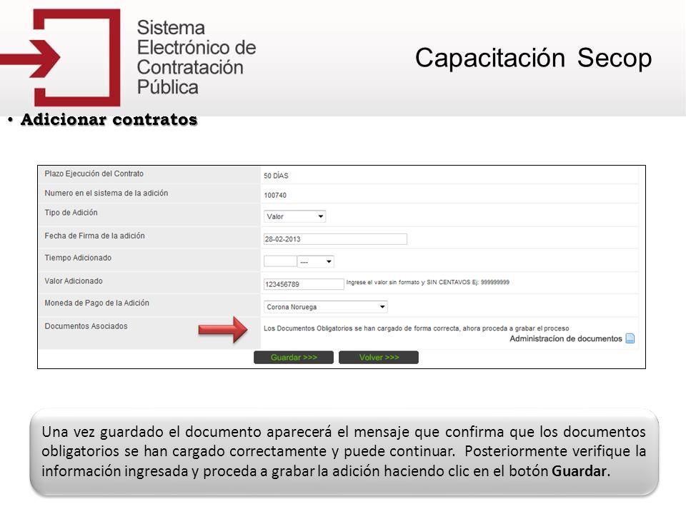Adicionar contratos Adicionar contratos Una vez guardado el documento aparecerá el mensaje que confirma que los documentos obligatorios se han cargado