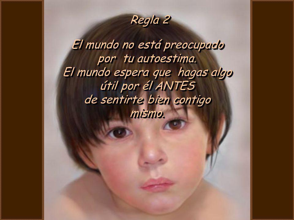 Regla 1 La vida no es fácil, acostúmbrate a ello La vida no es fácil, acostúmbrate a ello.