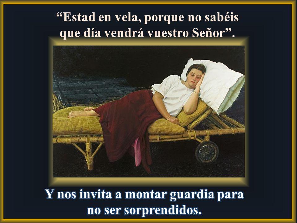En el evangelio de hoy, Jesús se compara con el ladrón que llega de noche y sorprende a los de la casa. a los de la casa.