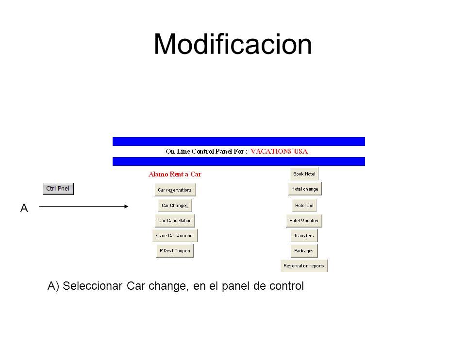 Modificacion A A) Seleccionar Car change, en el panel de control