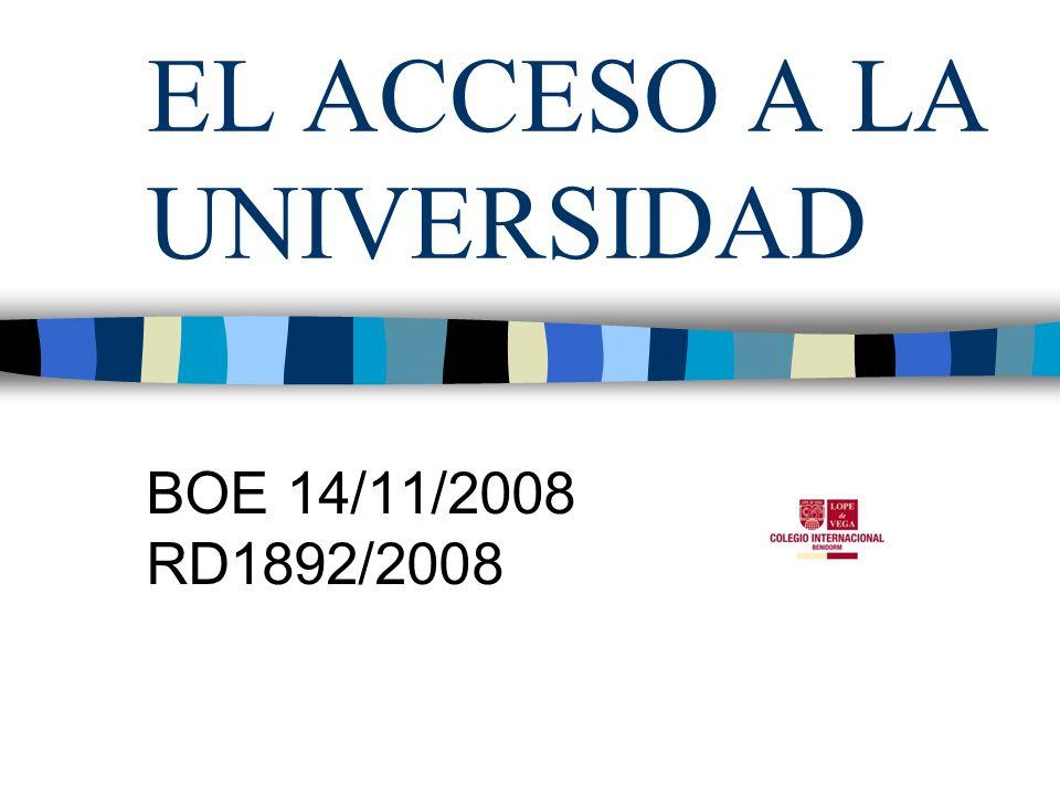 EL ACCESO A LA UNIVERSIDAD BOE 14/11/2008 RD1892/2008