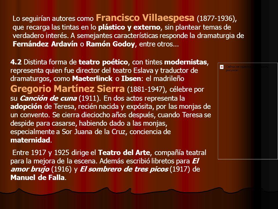 Lo seguirían autores como Francisco Villaespesa (1877-1936), que recarga las tintas en lo plástico y externo, sin plantear temas de verdadero interés.