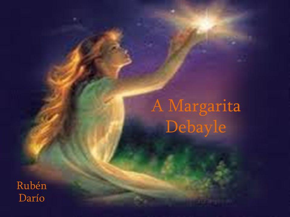 A Margarita Debayle Rubén Darío