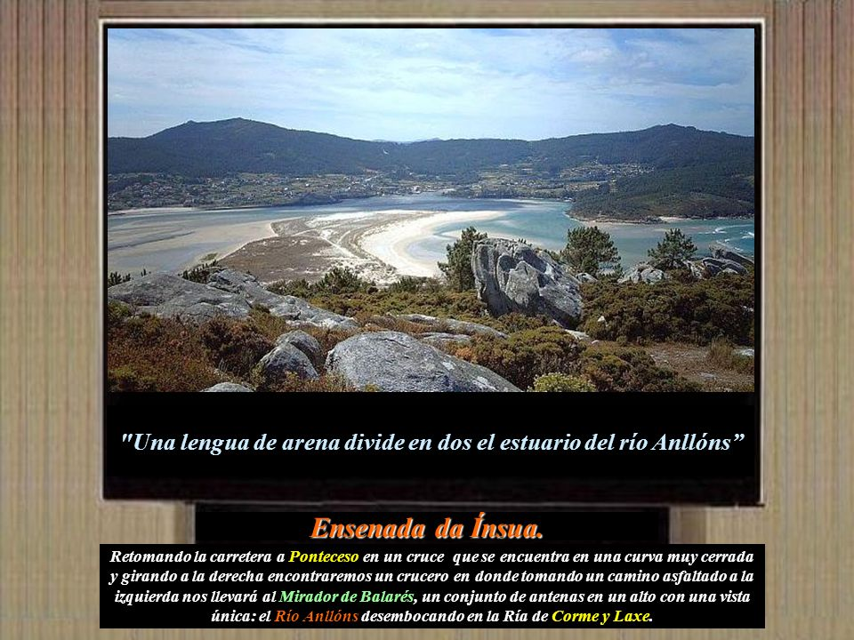 Y en la parroquia de San Xián de Brántuas el monte de O Faro a 231 metros de altura. En el se construyó en 1959 El monumento al Sagrado Corazón de Jes