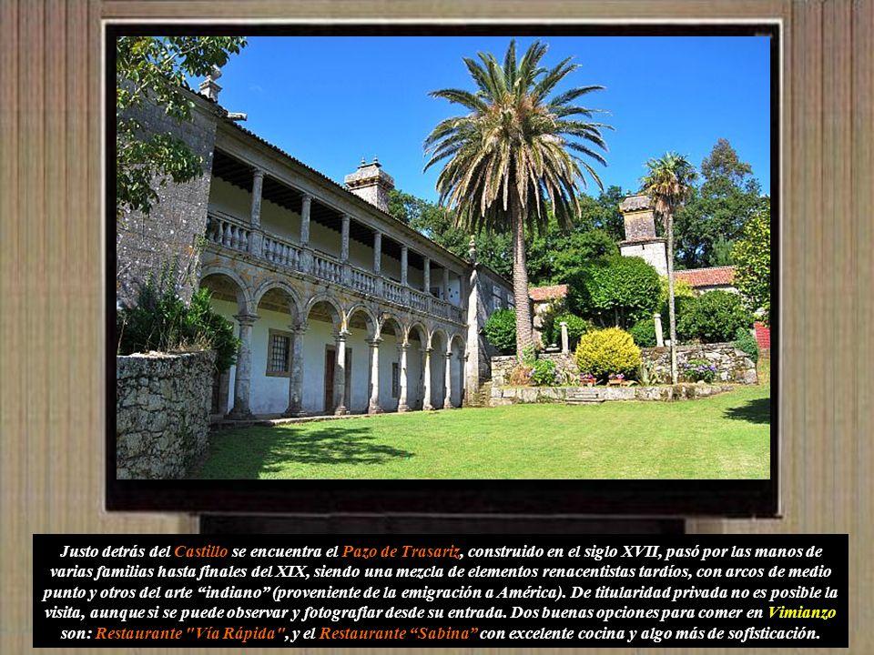 Tras la visita a ese entorno de increíble belleza, nos dirigimos a Vimianzo y visitar su Castillo edificado durante la Edad Media estuvo marcado por l