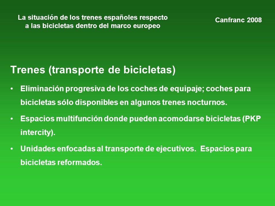 La situación de los trenes españoles respecto a las bicicletas dentro del marco europeo Trenes (transporte de bicicletas) Eliminación progresiva de los coches de equipaje; coches para bicicletas sólo disponibles en algunos trenes nocturnos.