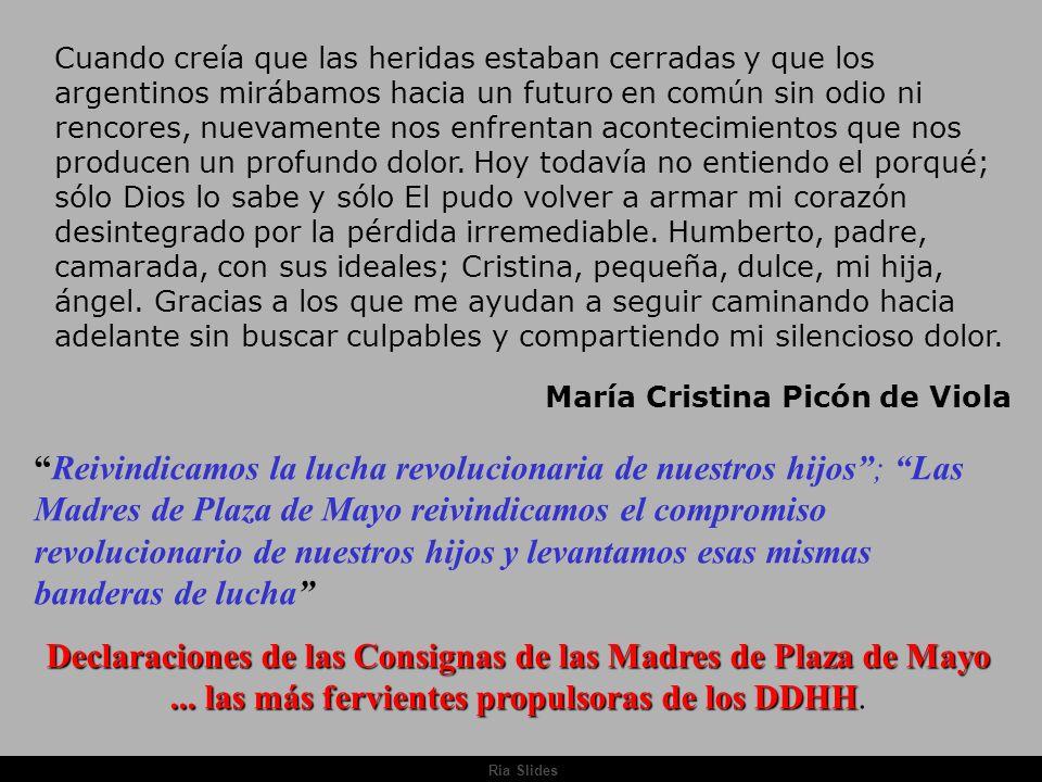 Ria Slides Cuando creía que las heridas estaban cerradas y que los argentinos mirábamos hacia un futuro en común sin odio ni rencores, nuevamente nos enfrentan acontecimientos que nos producen un profundo dolor.