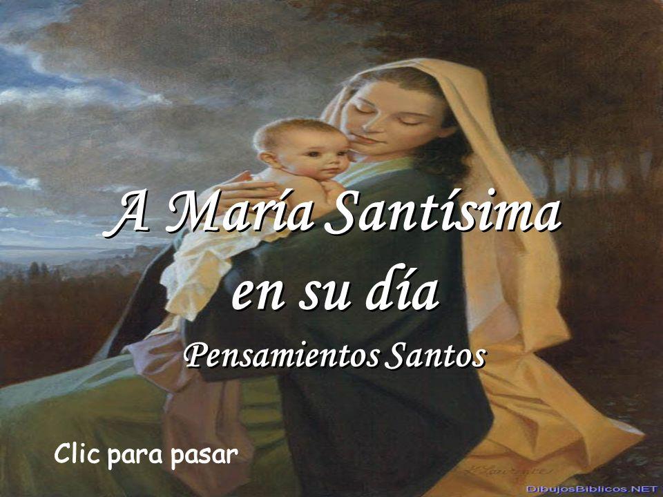 En Ti, de Ti, por Ti, por tu medio, ¡oh María!, restauró la bondadosa mano del Omnipotente todo cuanto había perecido.