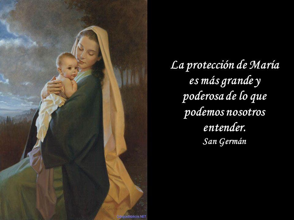 La devoción a la Virgen es la llave del Paraíso. San Efrén La devoción a María es señal de salvación eterna. San Bernardo La devoción a la Virgen es l