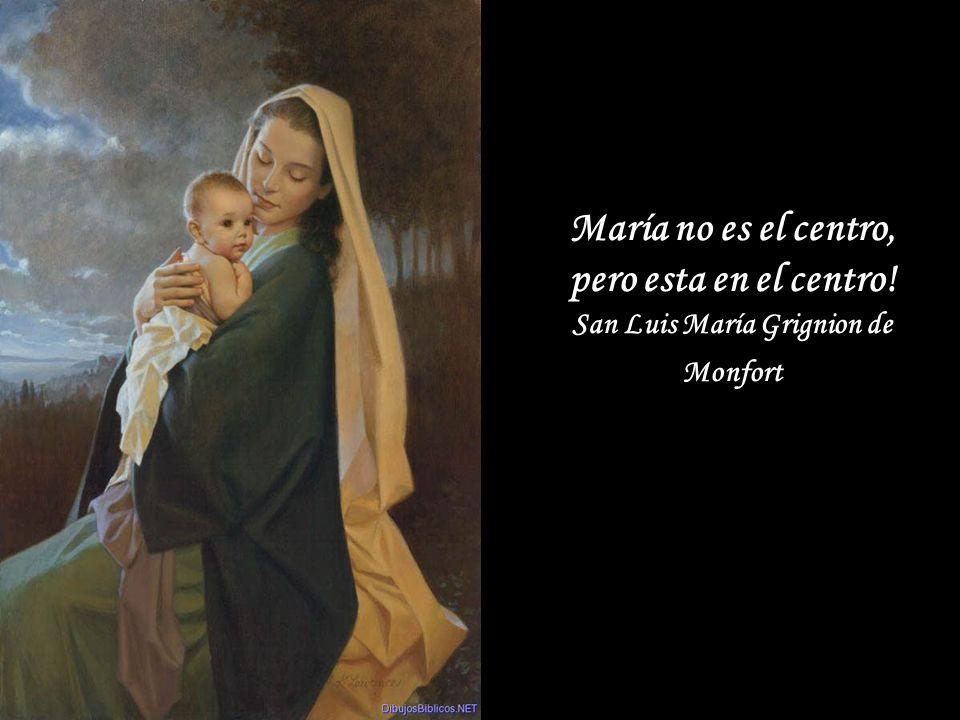 María es nuestra Madre, la causa de nuestra alegría.