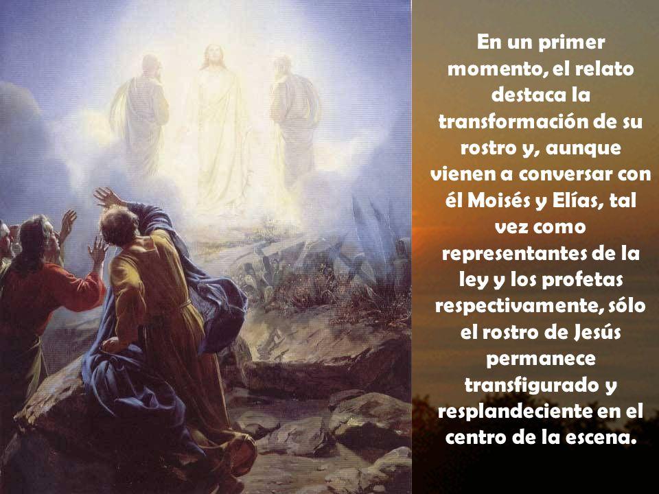 ESCUCHAR SOLO A JESÚS La escena es considerada tradicionalmente como la transfiguración de Jesús .