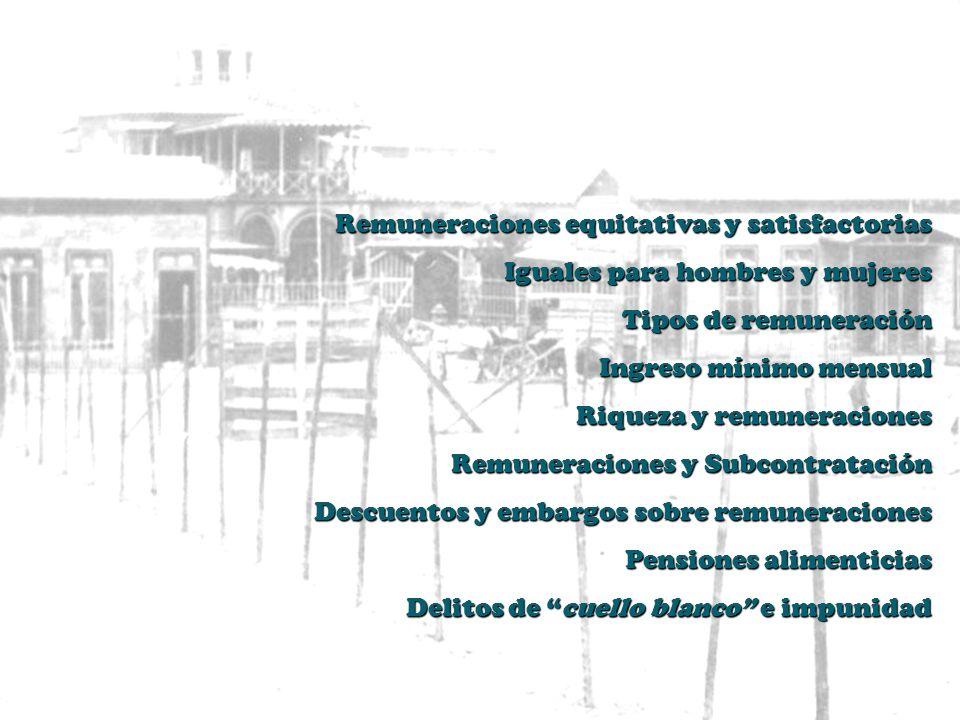 alfonsohernandezmolina@yahoo.es www.nuestros-derechos-laborales.blogspot.com derecho a remuneraciones equitativas y satisfactorias alfonso hernández m