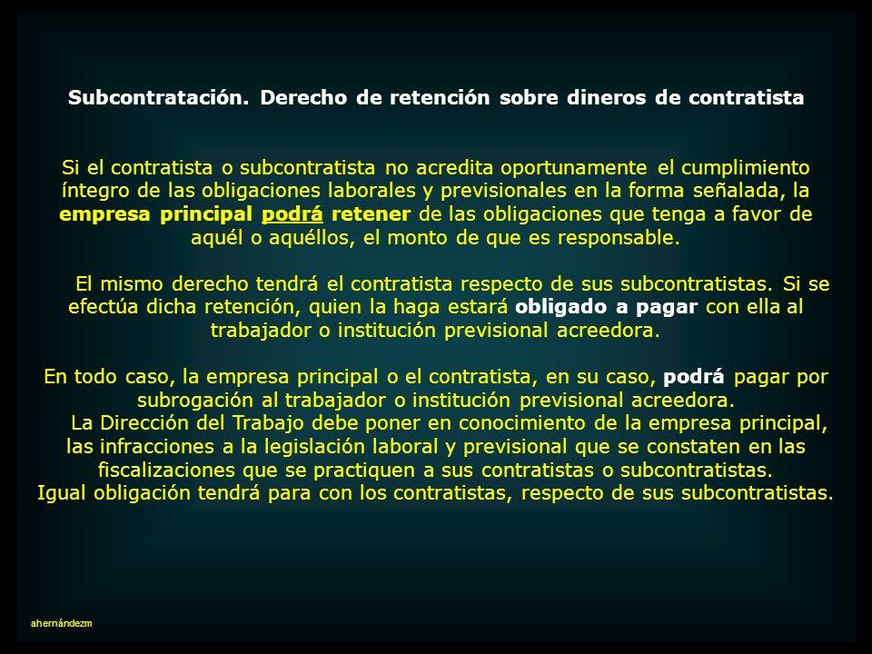 Subcontratación. Indemnizaciones por término de contrato Especifiquemos la responsabilidad por las indemnizaciones por término de contrato, de cuyo pa