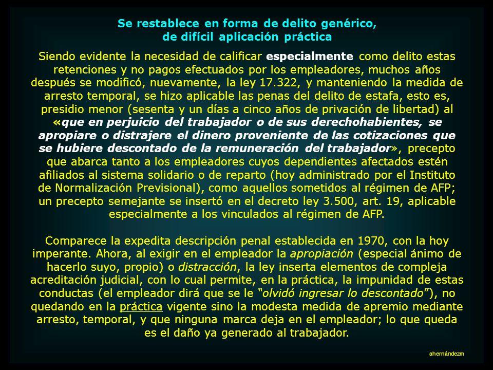 Antes se calificaba directamente de delito Distinta era la regulación (y las valoraciones), en el año 1970. La misma ley 17.322, en su texto original,
