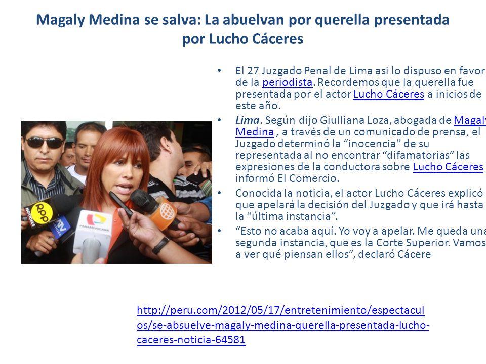 Absuelven a Magaly de querella presentada por Lucho Cáceres Magaly Medina resultó absuelta de la querella por difamación presentada por el actor Lucho Cáceres.