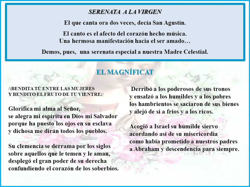 SERENATA A LA VIRGEN El que canta ora dos veces, decía San Agustín.