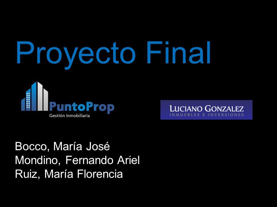 Proyecto Final Bocco, María José Mondino, Fernando Ariel Ruiz, María Florencia