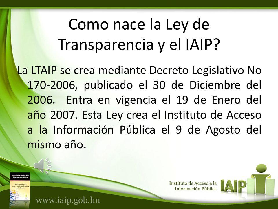 FUNCIONES Y ATRIBUCIONES DEL IAIP Facilitar el acceso a la información a los ciudadanos.
