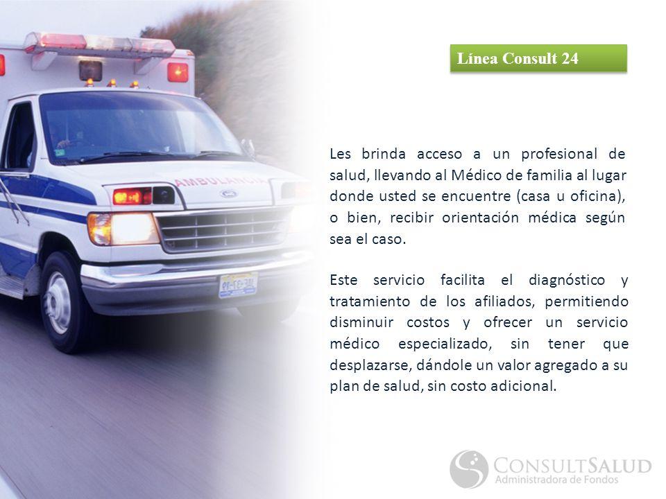 Les brinda acceso a un profesional de salud, llevando al Médico de familia al lugar donde usted se encuentre (casa u oficina), o bien, recibir orientación médica según sea el caso.