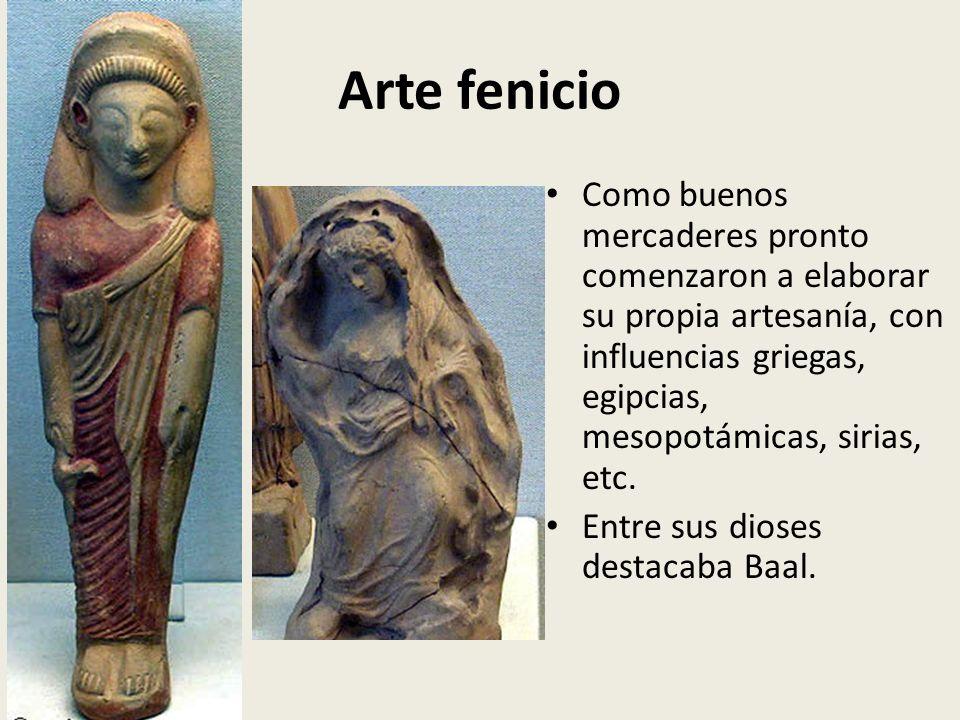 Arte fenicio Como buenos mercaderes pronto comenzaron a elaborar su propia artesanía, con influencias griegas, egipcias, mesopotámicas, sirias, etc. E