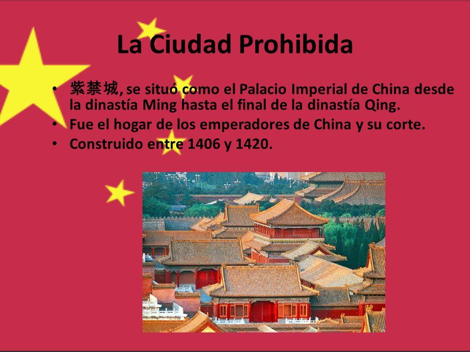 La Ciudad Prohibida, se situó como el Palacio Imperial de China desde la dinastía Ming hasta el final de la dinastía Qing. Fue el hogar de los emperad