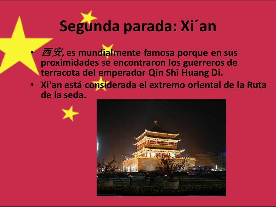 Segunda parada: Xi´an, es mundialmente famosa porque en sus proximidades se encontraron los guerreros de terracota del emperador Qin Shi Huang Di. Xi'