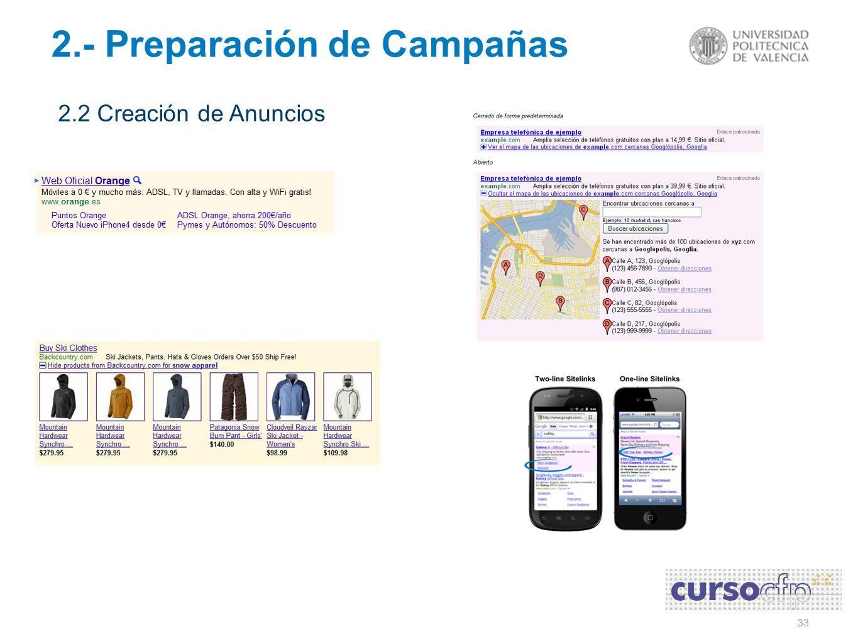 33 2.- Preparación de Campañas 2.2 Creación de Anuncios