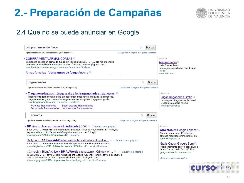 41 2.- Preparación de Campañas 2.4 Que no se puede anunciar en Google