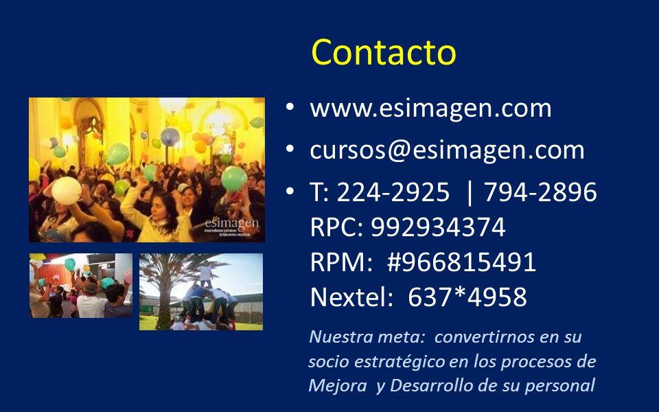 Contacto www.esimagen.com cursos@esimagen.com T: 224-2925 | 794-2896 RPC: 992934374 RPM: #966815491 Nextel: 637*4958 Nuestra meta: convertirnos en su