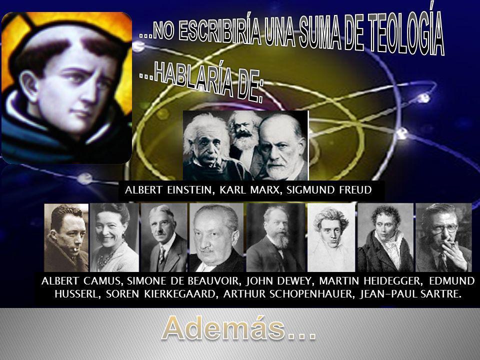 ALBERT CAMUS, SIMONE DE BEAUVOIR, JOHN DEWEY, MARTIN HEIDEGGER, EDMUND HUSSERL, SOREN KIERKEGAARD, ARTHUR SCHOPENHAUER, JEAN-PAUL SARTRE. ALBERT EINST