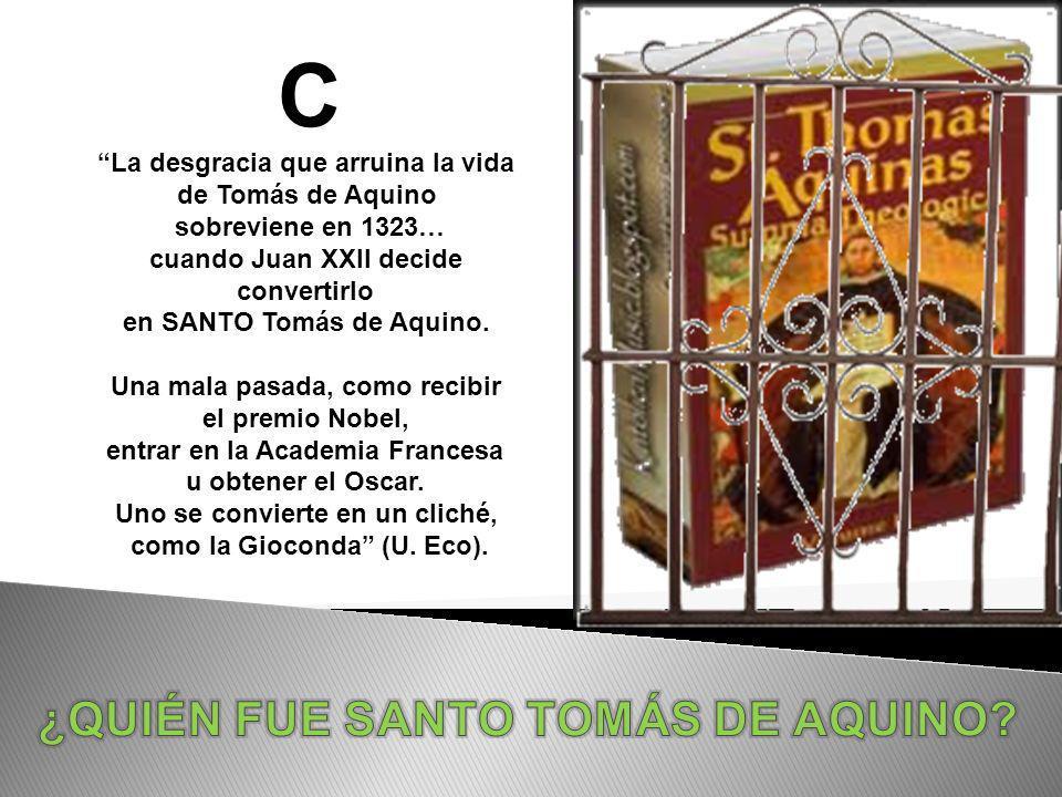 EL ANSIA CONSTRUCTORA DE TOMÁS SE CONVIRTIÓ EN VIGILANCIA CONSERVADORA TOMÁS DERRIBÓ Y RECONSTRUYÓ, EL TOMISMO REDUCE LO NUEVO A LO VIEJO EL ANSIA DE CONOCIMIENTO DE TOMÁS LO TOMAN LOS HEREJES Y LOS REFORMADORES PROTESTANTES DE TOMÁS QUEDÓ EL ARSENAL LÓGICO PERO NO SU ESFUERZO INTELECTUAL POR LO DIFERENTE