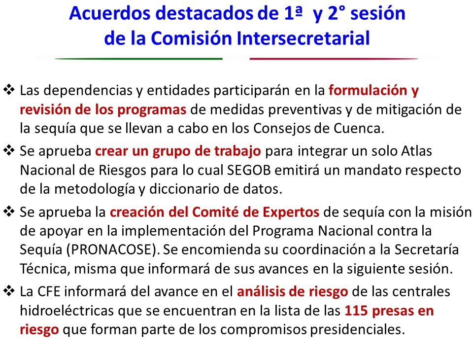 Acuerdos destacados de 1ª y 2° sesión de la Comisión Intersecretarial Las dependencias y entidades participarán en la formulación y revisión de los pr