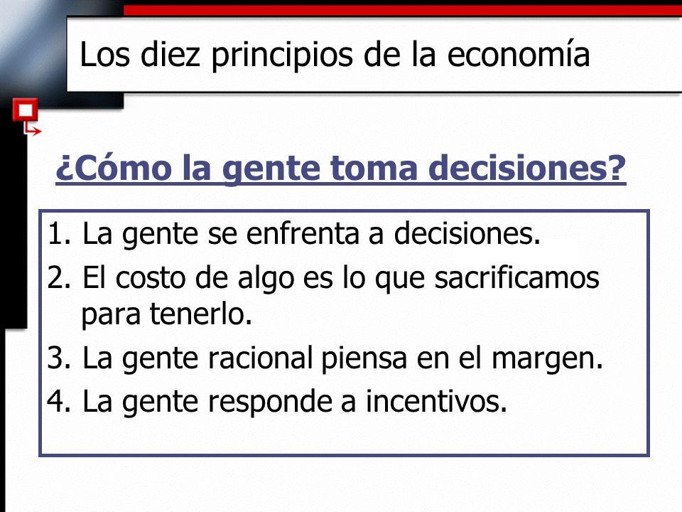 Resumen: Los diez principios de la Economía uLa productividad del país determina el estándar de vida.
