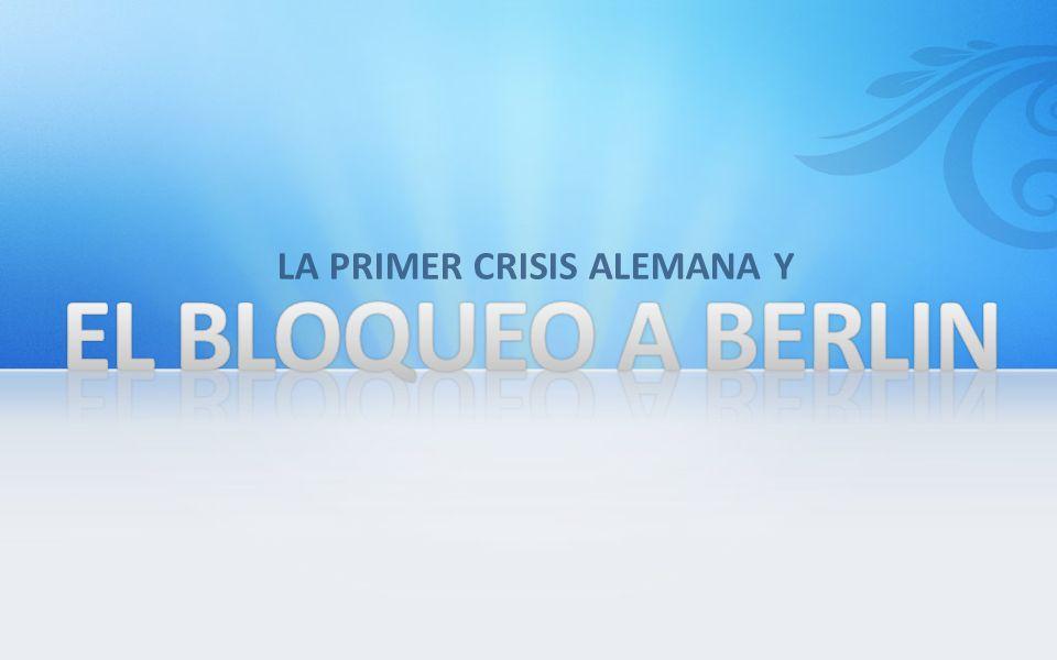 LA PRIMER CRISIS ALEMANA Y