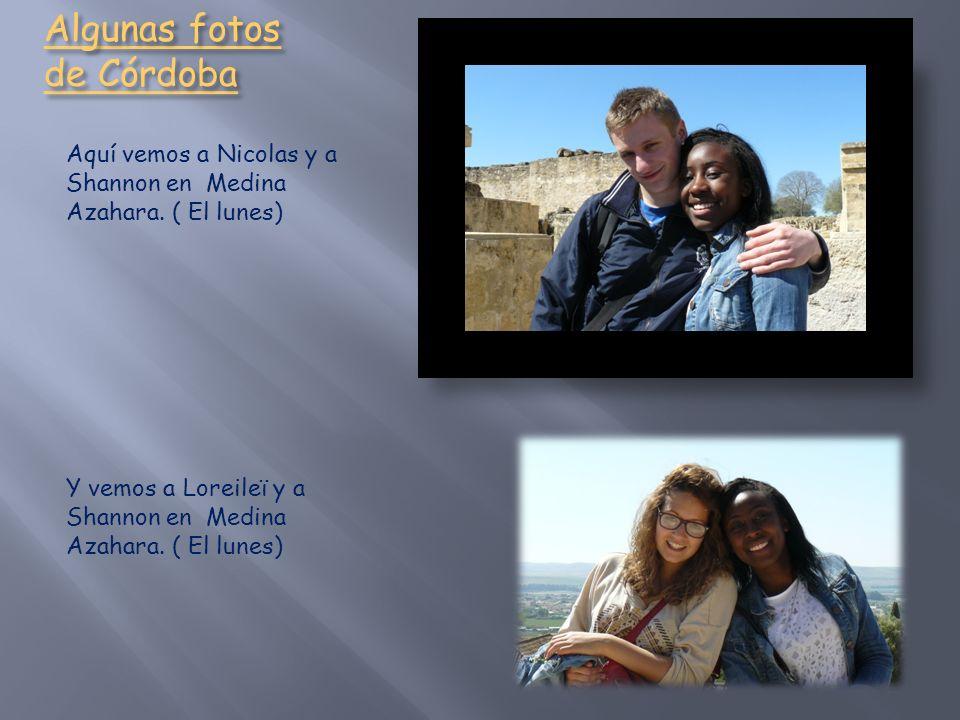 Algunas fotos de Córdoba Aquí vemos a Nicolas y a Shannon en Medina Azahara.